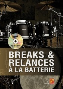 Breaks & relances à la batterie