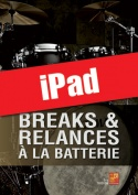 Breaks & relances à la batterie (iPad)