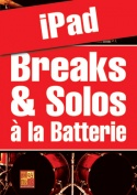 Breaks & solos à la batterie (iPad)