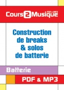 Construction de breaks & solos de batterie