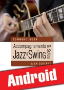 Accompagnements & solos jazz et swing à la guitare (Android)