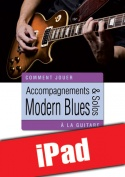 Accompagnements & solos modern blues à la guitare (iPad)