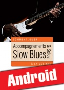Accompagnements & solos slow blues à la guitare (Android)