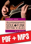 Accompagnements soul, rhythm 'n' blues & funk à la guitare (pdf + mp3)