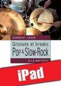 Grooves et breaks pop & slow-rock à la batterie (iPad)