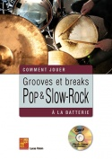 Grooves et breaks pop & slow-rock à la batterie