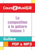 La composition à la guitare - Volume 1