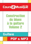 Construction du blues à la guitare - Volume 2