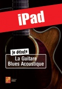 Je débute la guitare blues acoustique (iPad)