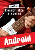 Je débute l'improvisation à la guitare (Android)