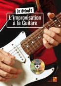 Je débute l'improvisation à la guitare