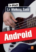 Je débute la walking bass (Android)