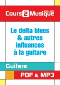 Delta blues & autres influences à la guitare