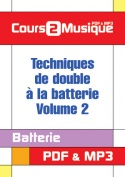 Techniques de double à la batterie - Volume 2