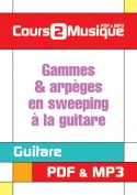 Gammes & arpèges en sweeping à la guitare
