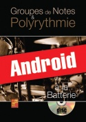 Groupes de notes & polyrythmie à la batterie (Android)