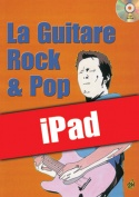La guitare rock & pop (iPad)