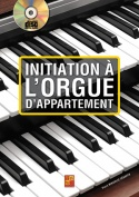 Initiation à l'orgue d'appartement