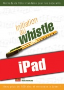 Initiation au whistle (iPad)