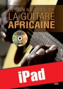 Les langages de la guitare africaine (iPad)
