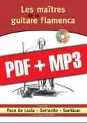 Les maîtres de la guitare flamenca - Volume 1 (pdf + mp3)