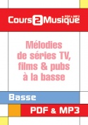Mélodies de séries TV, films & pubs à la basse
