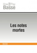 Les notes mortes