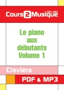 Le piano aux débutants - Volume 1