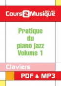Pratique du piano jazz - Volume 1