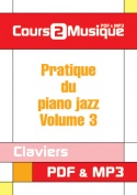 Pratique du piano jazz - Volume 3