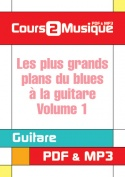 Les plus grands plans du blues à la guitare - Volume 1