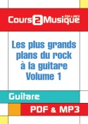 Les plus grands plans du rock à la guitare - Volume 1