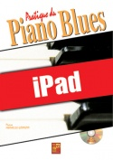 Pratique du piano blues (iPad)