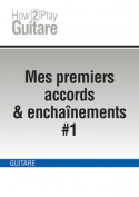 Mes premiers accords & enchaînements #1