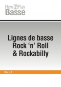 Lignes de basse Rock 'n' Roll & Rockabilly
