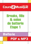 Breaks, fills & solos de batterie - Etape 1