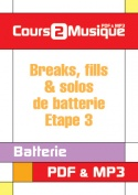 Breaks, fills & solos de batterie - Etape 3