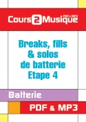 Breaks, fills & solos de batterie - Etape 4