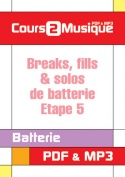 Breaks, fills & solos de batterie - Etape 5