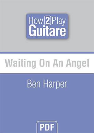 Waiting On An Angel - Ben Harper