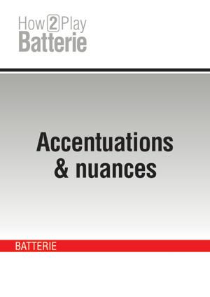 Accentuations & nuances
