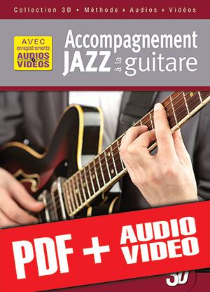 Accompagnement jazz à la guitare en 3D (pdf + mp3 + vidéos)
