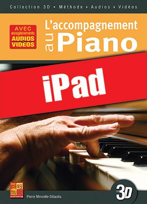 L'accompagnement au piano en 3D (iPad)