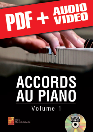 Accords au piano - Volume 1 (pdf + mp3 + vidéos)