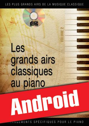 Les grands airs classiques au piano - Volume 2 (Android)