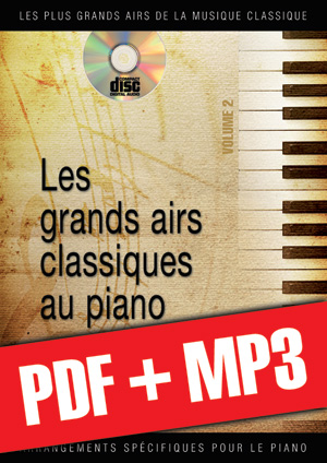 Les grands airs classiques au piano - Volume 2 (pdf + mp3)