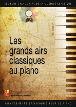 Les grands airs classiques au piano - Volume 2