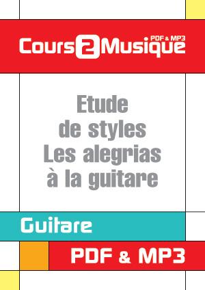 Etude de styles - Les alegrias à la guitare