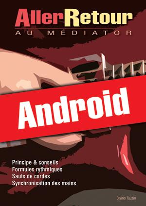 Aller-Retour au médiator (Android)