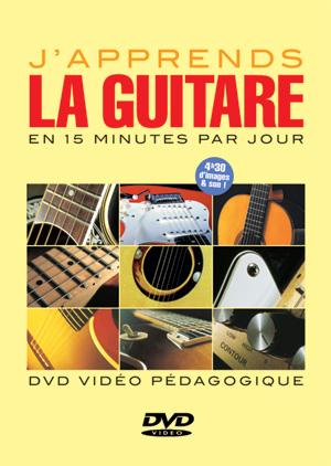 J'apprends la guitare en 15 minutes par jour